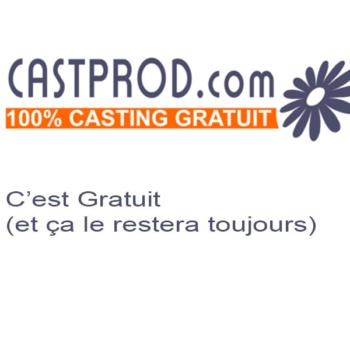 Casting castings cast prod castprod c'est gratuit gratuits et ça le restera toujours